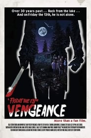Friday the 13th: Vengeance (2019)