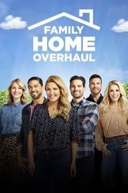 Family Home Overhaul 2020