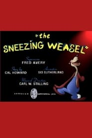 The Sneezing Weasel (1938)