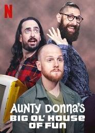Aunty Donna's Big Ol House of Fun-Azwaad Movie Database