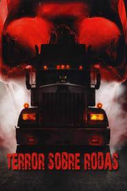 Terror Sobre Rodas Torrent (2010)