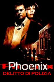 Phoenix – Delitto di polizia