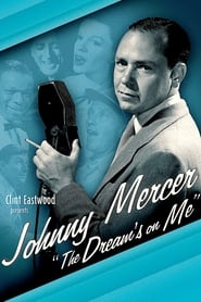 Johnny Mercer: The Dream's on Me 2009