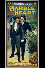 The Marble Heart 1913