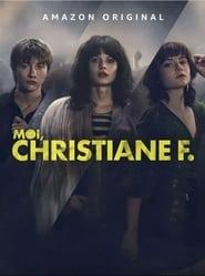 Voir Serie MOI, CHRISTIANE F. streaming