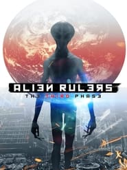 Alien Rulers: The Third Phase (2021)