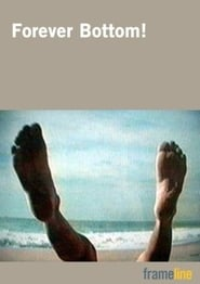 Forever Bottom! movie