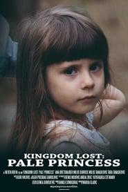 مشاهدة فيلم Kingdom Lost: Pale Princess مترجم