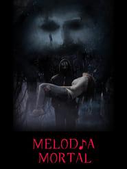 Melodia Mortal Legendado Online