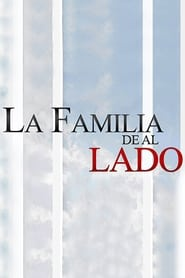 مشاهدة مسلسل La familia de al lado مترجم أون لاين بجودة عالية
