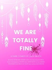 We Are Totally Fine