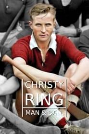 Christy Ring – Man & Ball