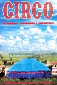 مشاهدة فيلم Circo 2011 مترجم أون لاين بجودة عالية