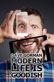 Dave Gorman's Modern Life is Goodish 2013
