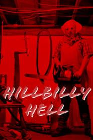 مترجم أونلاين و تحميل Hillbilly Hell 2021 مشاهدة فيلم