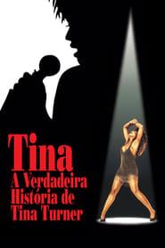Assistir Tina - A Verdadeira História de Tina Turner online