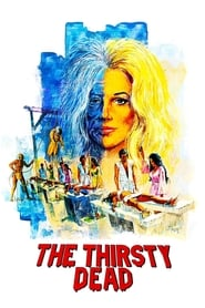 The Thirsty Dead (1974)