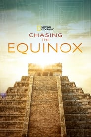 Chasing the Equinox (2019)