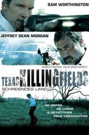 Texas Killing Fields – Schreiendes Land