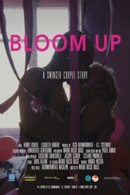 Bloom Up: A Swinger Couple Story (2021)