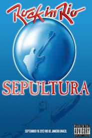 Sepultura: Rock in Rio 2013