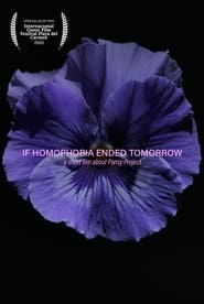 If Homophobia Ended Tomorrow (2021) torrent