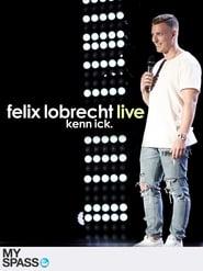 Felix Lobrecht LIVE - Kenn ick 2017