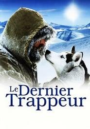 Poster The Last Trapper 2004