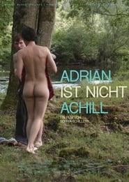 Adrian ist nicht Achill (2019)