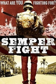 Semper Fight (2014) Full Movie Ganool