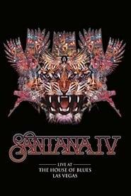 Santana IV: Live at The House of Blues, Las Vegas (2016)