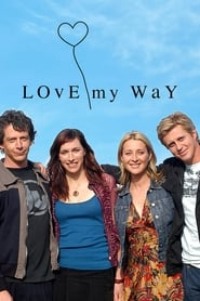 Poster Love My Way 2007