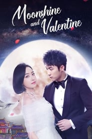 Poster Moonshine and Valentine 2018