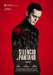El Silencio Del Pantano (The Silence Of The Marsh)