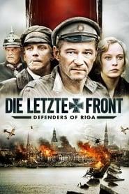 Die letzte Front - Defenders of Riga 2007