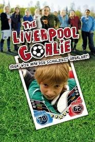 The Liverpool Goalie oder: Wie man die Schulzeit überlebt! (2010)