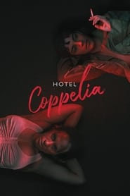 Hotel Coppelia (2021) torrent