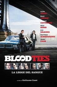 Blood Ties – La legge del sangue