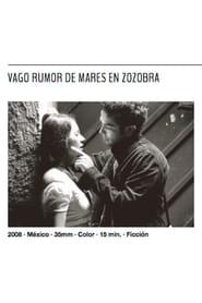 Vago rumor de mares en zozobra (2008)