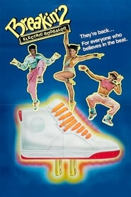 Breakin' 2: Electric Boogaloo 1984