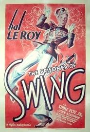The Prisoner of Swing (1938)