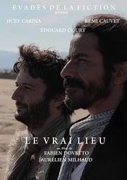 Regardez Le Vrai Lieu Online HD Française (2000)