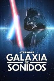 Star Wars Galaxia de sonidos 2021