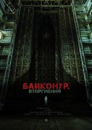 Breaking into Baikonur (2020)