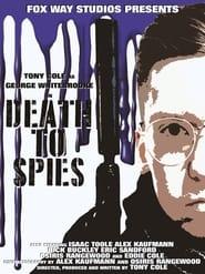 George Whitebrooke: Death to Spies