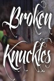 Broken Knuckles Season 1
