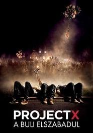 Project X - A buli elszabadul