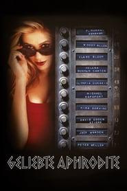 sehen Geliebte Aphrodite STREAM DEUTSCH KOMPLETT ONLINE SEHEN Deutsch HD  Geliebte Aphrodite ganzer film deutsch komplett 1995