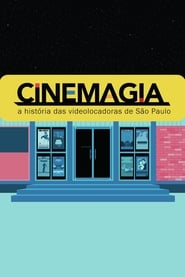 مشاهدة فيلم CineMagia: The Story of São Paulo's Video Stores مترجم