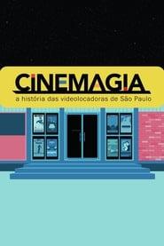 CineMagia: A História das Videolocadoras de São Paulo 2017